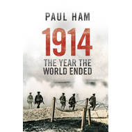 1914 the Year the World Ended (BOK)