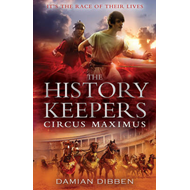 The History Keepers: Circus Maximus (BOK)