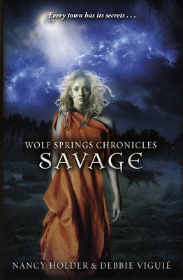 Wolf Springs Chronicles: Savage (BOK)