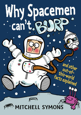 Why Spacemen Can't Burp (BOK)
