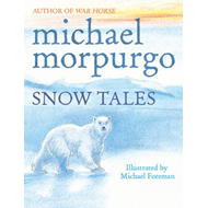 Snow Tales (Rainbow Bear and Little Albatross) (BOK)