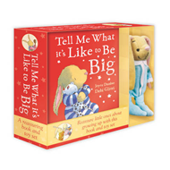 Tell Me What it's Like to be Big: Book & Toy Set (BOK)