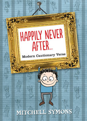 Happily Never After: Modern Cautionary Tales (BOK)