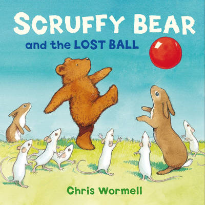 Scruffy Bear and the Lost Ball (BOK)