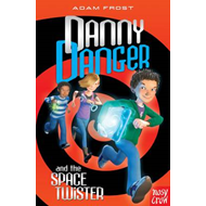 Danny Danger and the Space Twister (BOK)