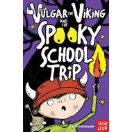 Vulgar the Viking and the Spooky School Trip (BOK)