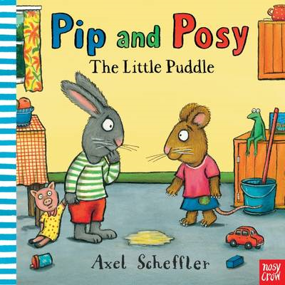 Pip and Posy: The Little Puddle (BOK)