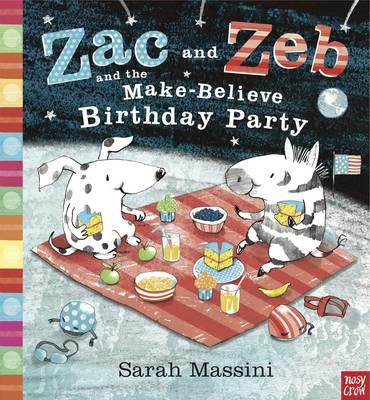 Zac and Zeb and the Make Believe Birthday Party (BOK)