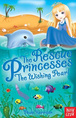 Rescue Princesses: The Wishing Pearl (BOK)