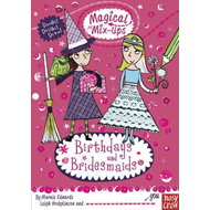 Magical Mix-Up: Birthdays and Bridesmaids (BOK)