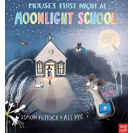 Mouse's First Night at Moonlight School (BOK)