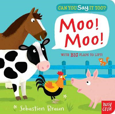 Can You Say It Too? Moo! Moo! (BOK)