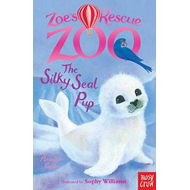 Zoe's Rescue Zoo: The Silky Seal Pup (BOK)
