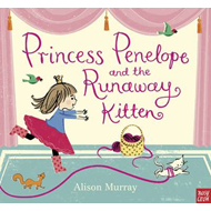Princess Penelope and the Runaway Kitten (BOK)