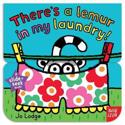 Slide and Seek: There's a Lemur in my Laundry (BOK)
