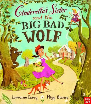 Cinderella's Sister and the Big Bad Wolf (BOK)