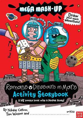 Mega Mash-up: Romans v Dinosaurs on Mars (BOK)