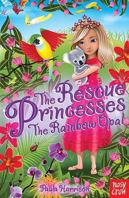 Rescue Princesses: the Rainbow Opal (BOK)