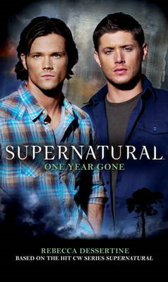 Supernatural: One Year Gone (BOK)
