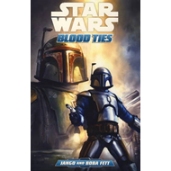 Star Wars: Blood Ties - A Tale of Jango and Boba Fett (BOK)