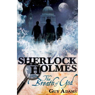 The Further Adventures of Sherlock Holmes: Breath of God (BOK)
