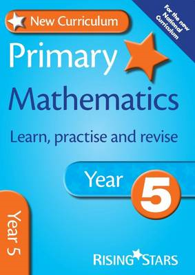 New Curriculum Primary Mathematics Learn, Practise and Revis (BOK)