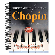 Frederic Chopin: Sheet Music for Piano: From Easy to Intermediate; Over 25 Masterpieces (BOK)