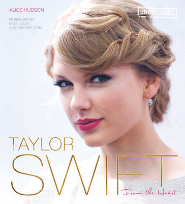 Taylor Swift: From the Heart (BOK)