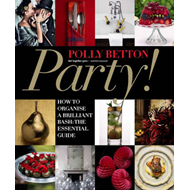 Party!: How to Make Yours Go with a Bang (BOK)