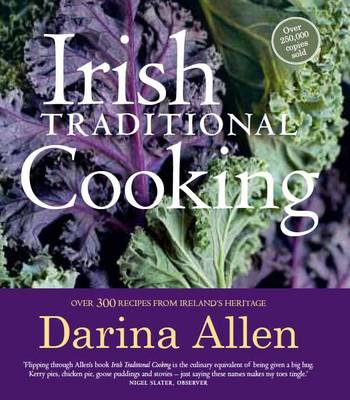 Irish Traditional Cooking: Over 300 Recipes from Ireland's Heritage (BOK)