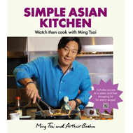 Simple Asian Kitchen: Watch Then Cook with Ming Tsai (BOK)