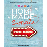 Home Made Simple for Kids (BOK)