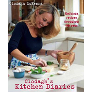 Clodagh's Kitchen Diaries: Delicious Recipes Throughout the Year (BOK)