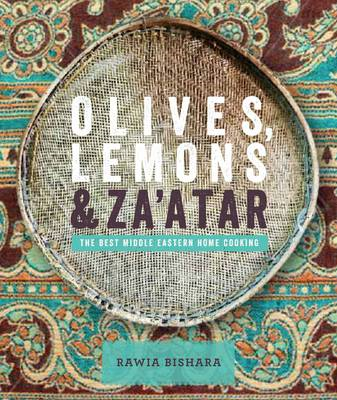 Olives, Lemons and Za'atar: The Best Middle Eastern Home Coo (BOK)