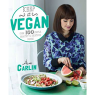 Keep it Vegan: 100 simple, healthy and delicious dishes (BOK)