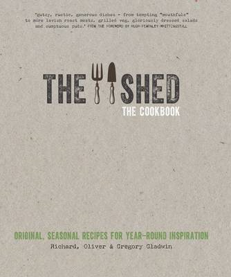 Shed: The Cookbook: Original, seasonal recipes for year-roun (BOK)
