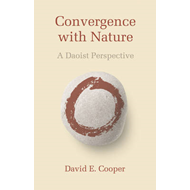 Convergence with Nature: A Daoist Perspective (BOK)