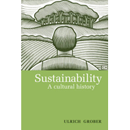 Sustainability: A Cultural History (BOK)