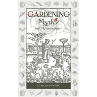 Gardening Myths and Misconceptions (BOK)
