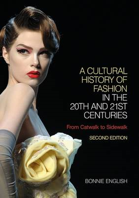Cultural History of Fashion in the 20th and 21st Centuries (BOK)