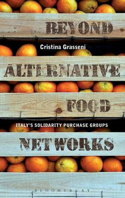 Beyond Alternative Food Networks: Italy's Solidarity Purchase Groups (BOK)
