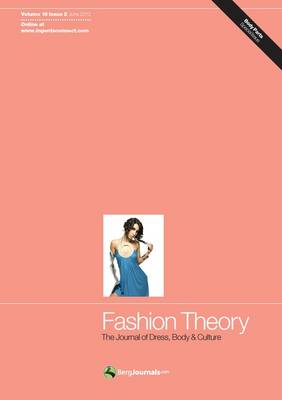 Fashion Theory: The Journal of Dress, Body and Culture: Volume 16 Issue 2: Journal (single-copy Jour (BOK)