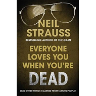 Everyone Loves You When You're Dead: (and Other Things I Learned From Famous People) (BOK)
