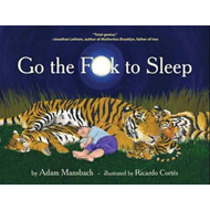 Go the Fuck to Sleep (BOK)