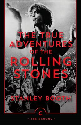 True Adventures of the Rolling Stones (BOK)