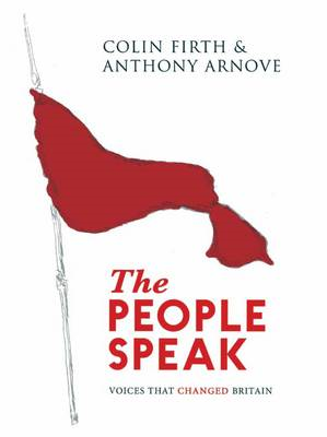 The People Speak: Voices That Changed Britain (BOK)