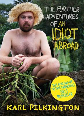 The Further Adventures of an Idiot Abroad (BOK)