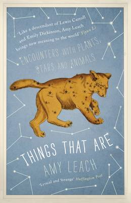 Things That are: Encounters with Plants, Stars and Animals (BOK)