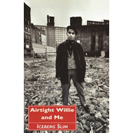 Airtight Willie and Me: and Other Stories (BOK)