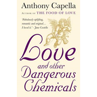 Love and Other Dangerous Chemicals (BOK)